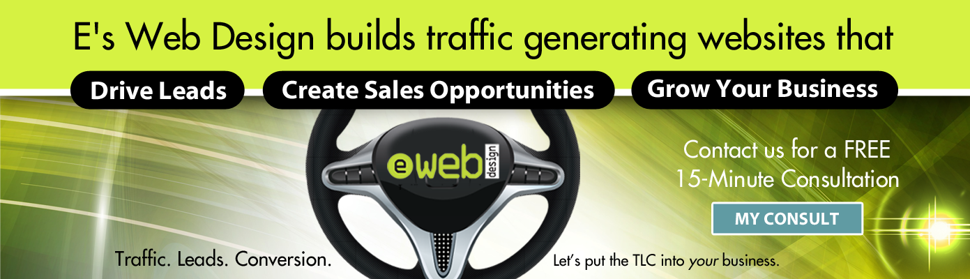 Websites that Drive Leads, Create Sales Opportunities & Grow Your Business.. Contact E's Web Design in Fort Myers, FL for a FREE Consultation Today!